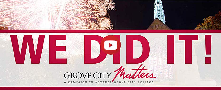Grove City College campaign raises $95 million